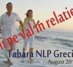 Tabara NLP 7 pentru echilibru: Fii pe val in relatie | Grecia 23-30 august, 2014
