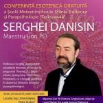 Conferinta ezoterica gratuita, cu Maestrul Gon Po Serghei Danisin | 23 mai 2014, Iasi