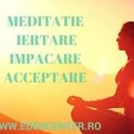 Seminar gratuit: Meditatie, iertare, impacare si acceptare - 14 octombrie 2015, Bucuresti