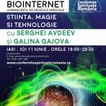 Conferinta gratuita: Biointernet cu dr. academician Serghei Avdeev si Galina Gajova - 12-14 iunie 2015, Iasi