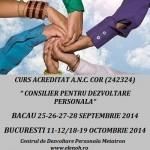 Curs acreditat de consilier pentru dezvoltare personala (Centrul Metatron) – septembrie 2014, Bacau si octombrie 2014, Bucuresti