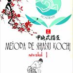 Curs: Metoda de tratament Kochi (cu maestrul Naoya Kochi) - Bucuresti, 16-17 septembrie 2017