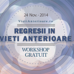 WorkShop-Gratuit-Regresii-in-Vieti-Anterioare-24112014