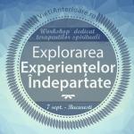 Workshop experiential pentru terapeutii spirituali: Regresii in vieti anterioare, Bucuresti