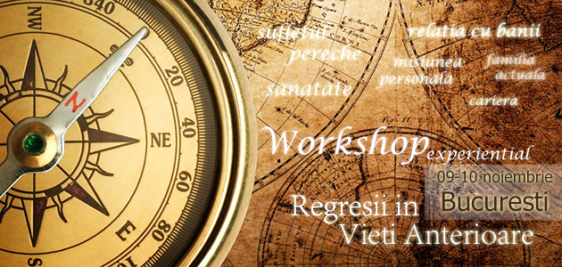 Workshop experiential – Regresii in vieti anterioare
