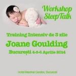 Programul SleepTalk pentru copii: training pentru parinti si profesionisti, sustinut de Joane Goulding - 4-6 aprilie 2014, Bucuresti