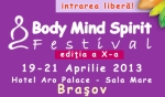 Body mind spirit festival Brasov 2013
