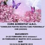 Curs autorizat (Centrul Metatron): Consilier pentru dezvoltare personala - februarie 2015, Bucuresti si martie 2015, Iasi