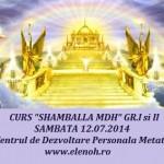 Curs Shamballa MDH – 12 iulie 2014, Bucuresti
