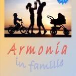Seminar gratuit: Armonia in familie - Bucuresti