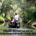 Tabara de dezvoltare personala: Restart la viata | 30 iunie-5 iulie 2014, Delta Dunarii