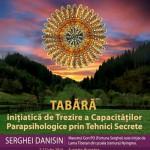 Tabara initiatica de trezire a capacitatilor parapsihologice prin tehnici secrete, cu Maestrul Gon Po Serghei Dansin