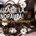Workshop Centrul Steaua Divina: Menopauza - O abordare inteleapta, o noua provocare, un nou inceput de drum - 12-13 decembrie 2015, Bucuresti